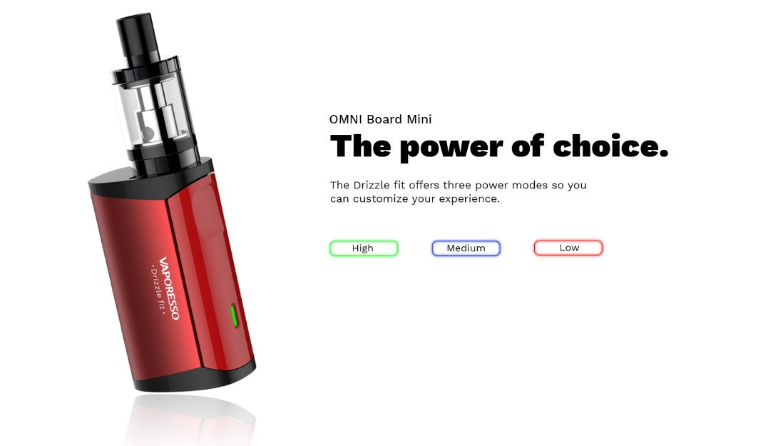 Vaporesso Drizzle Fit Mod Three Power Modes